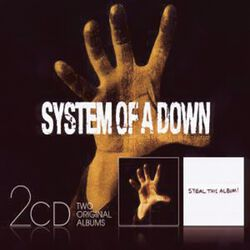 System Of A Down / Steal this album!